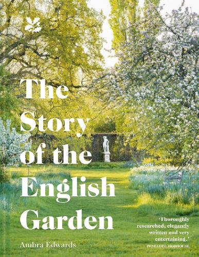 The Story of the English Garden (Hardback)