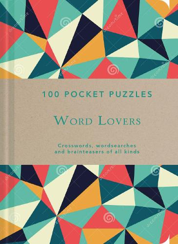 Great Britons: 100 Pocket Puzzles: Crosswords, wordsearches and verbal brainteasers of all kinds (Paperback)