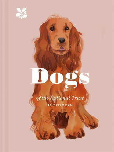 Dogs of the National Trust (Hardback)