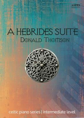 A Hebrides Suite - Celtic Piano Series (Paperback)