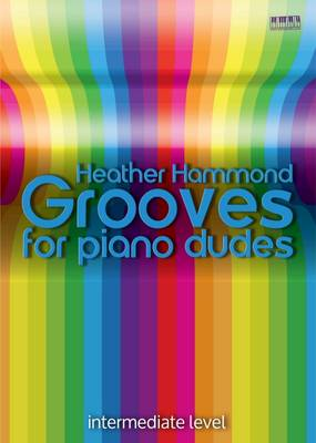 Grooves for Piano Dudes - Piano for Teens (Paperback)