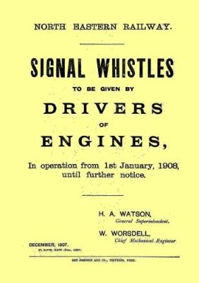 North Eastern Railway Signal Whistles, January 1908 (Spiral bound)