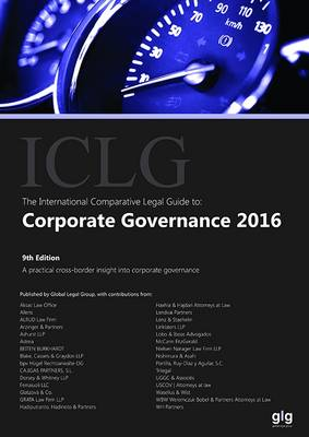 The International Comparative Legal Guide to: Corporate Governance 2016 - The International Comparative Legal Guide Series (Paperback)