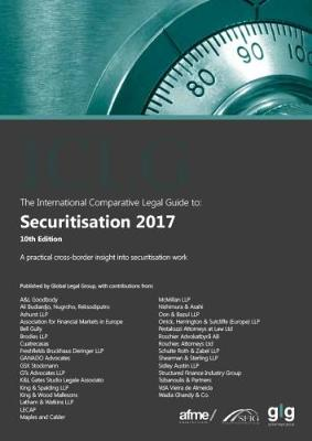 The International Comparative Legal Guide to: Securitisation 2017 - The International Comparative Legal Guides 10 (Paperback)