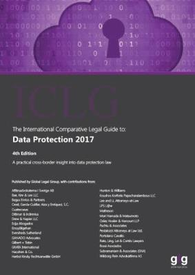 The International Comparative Legal Guide: Data Protection 2017 - The International Comparative Legal Guide to: Data Protection 4 (Paperback)