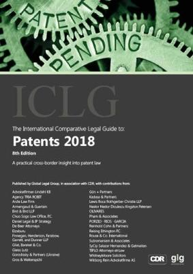 The International Comparative Legal Guide to: Patents 2018 - The International Comparative Legal Guide Series 8 (Paperback)