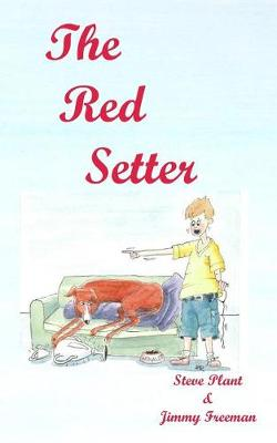 The Red Setter: Revised Edition - Red Setter (Paperback)
