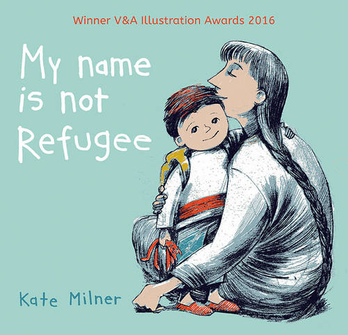 My Name is Not Refugee (Paperback)