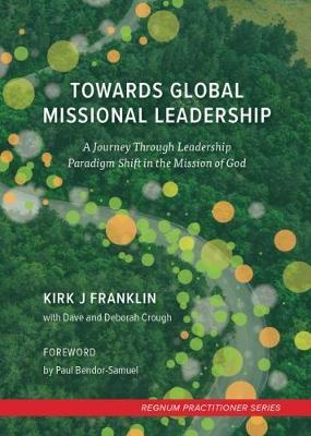 Towards Global Missional Leadership (Paperback)