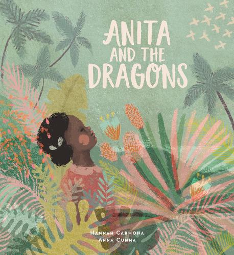 Anita and the Dragons (Hardback)