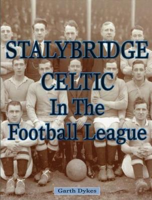 Stalybridge Celtic in the Football League 2018 (Paperback)