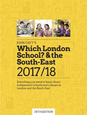 Which London School? & The South-East 2017/18 (Paperback)