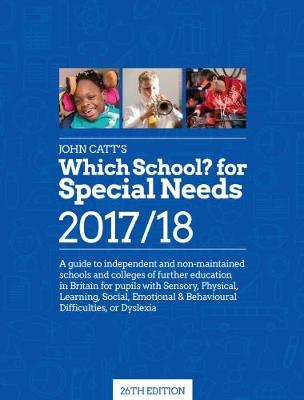 Which School? For Special Needs 2017/18 (Paperback)