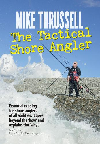 The Tactical Shore Angler (Paperback)