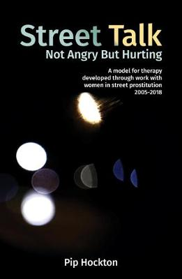 Street Talk: Not Angry But Hurting (Paperback)