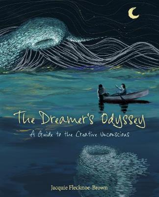 The Dreamer's Odyssey: A Guide to the Creative Unconscious (Paperback)