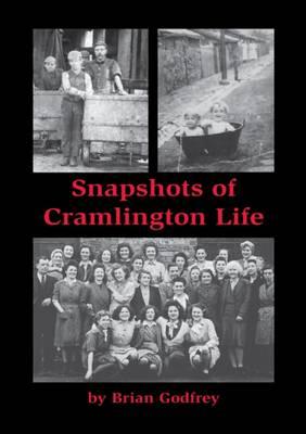 Snapshots of Cramlington Life (Paperback)