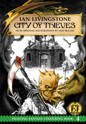 City of Thieves Colouring Book - The Official Fighting Fantasy Colouring Books 4 (Paperback)