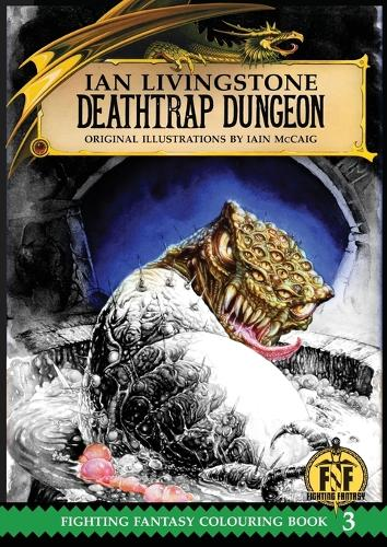 Deathtrap Dungeon Colouring Book - The Official Fighting Fantasy Colouring Books 3 (Paperback)