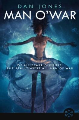 Man O' War - Snowbooks Fantasy Originals (Paperback)