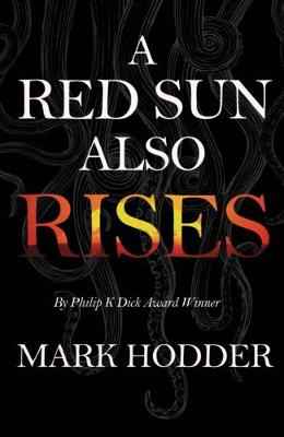 A Red Sun Also Rises (Paperback)