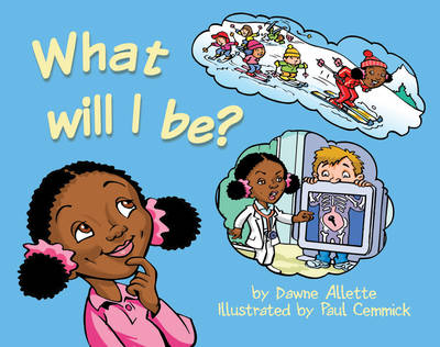 What Will I be? (Paperback)