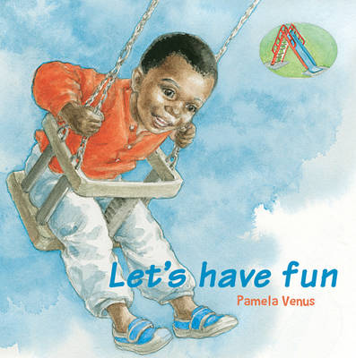 Let's Have Fun (Board book)