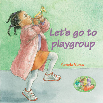 Let's Go to Playgroup (Board book)