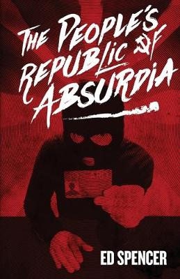 The People's Republic of Absurdia (Paperback)