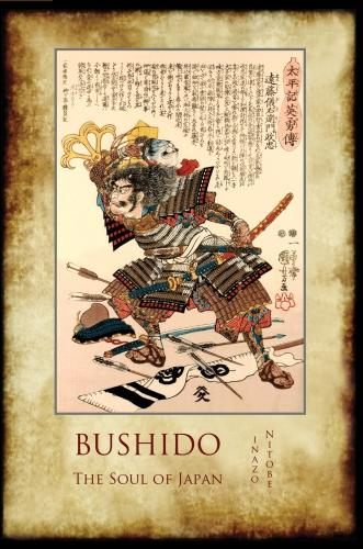 Bushido, the Soul of Japan: With 13 Full-Page Colour Illustrations from the Time of the Samurai (Paperback)