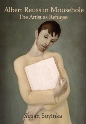 Albert Reuss in Mousehole: The Artist as Refugee (Paperback)