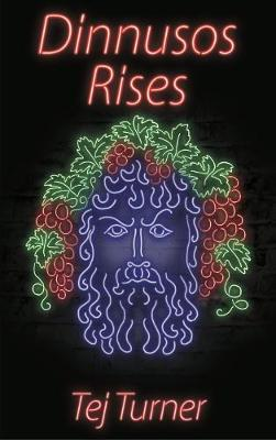 Dinnusos Rises (Paperback)