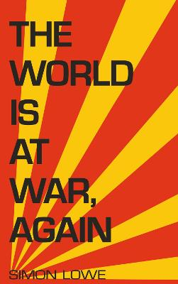 The World is at War, again (Paperback)