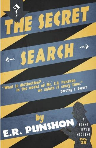 The Secret Search: A Bobby Owen Mystery - The Bobby Owen Mysteries 28 (Paperback)