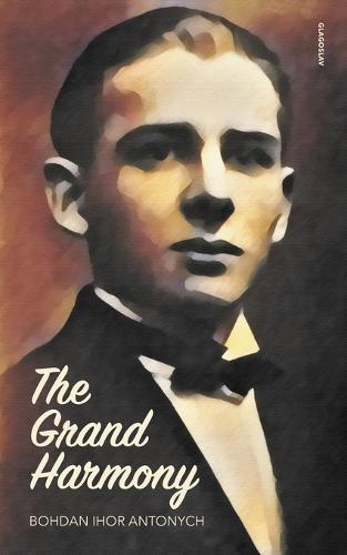 The Grand Harmony (Paperback)