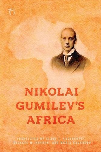 Nikolai Gumilev's Africa (Paperback)