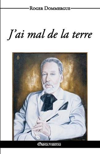 J'Ai Mal de La Terre (Paperback)