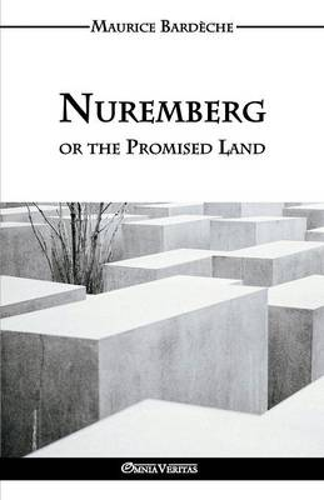 Nuremberg or the Promised Land (Paperback)