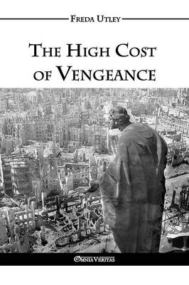 The High Cost of Vengeance (Paperback)