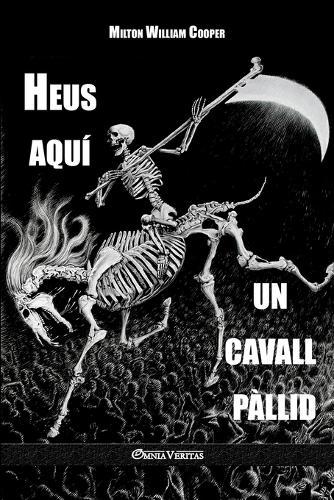 Heus Aqui Un Cavall Pallid (Paperback)
