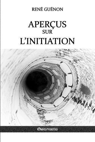 Apercus Sur L'Initiation (Paperback)