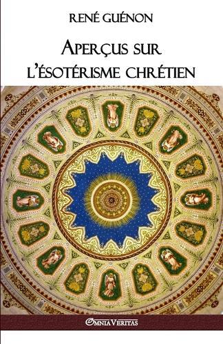 Apercus Sur L'Esoterisme Chretien (Paperback)