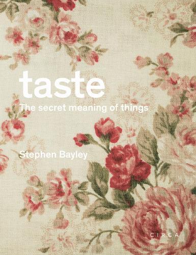 Taste: The Secret Meaning of Things (Hardback)