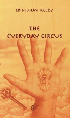 The Everyday Circus (Paperback)