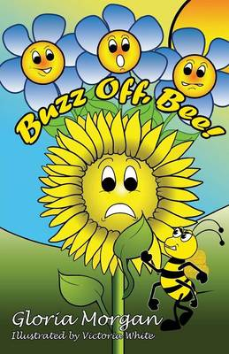 Buzz Off, Bee!: (dyslexia-Smart) (Paperback)
