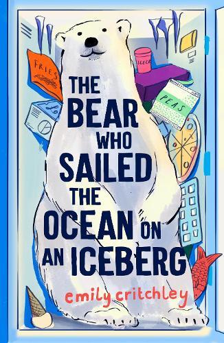 The Bear who Sailed the Ocean on an Iceberg (Paperback)