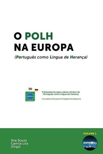 O POLH na Europa: (Portugues como Lingua de Heranca) - O POLH na Europa 1 (Paperback)