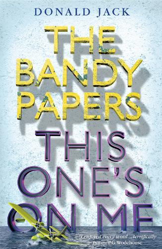 This One's on Me - The Bandy Papers (Paperback)