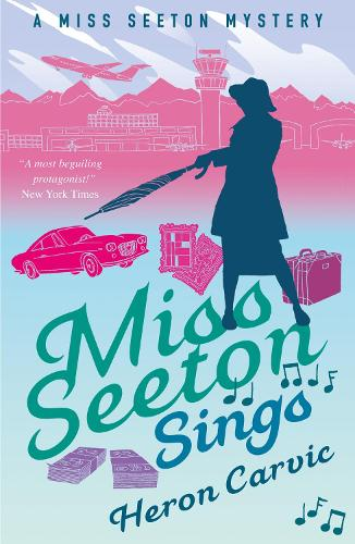 Miss Seeton Sings - A Miss Seeton Mystery (Paperback)