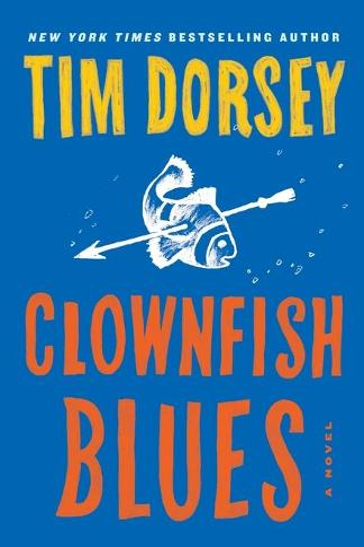 Serge Storms Adventure: Clownfish Blues (Book 19) (Paperback)